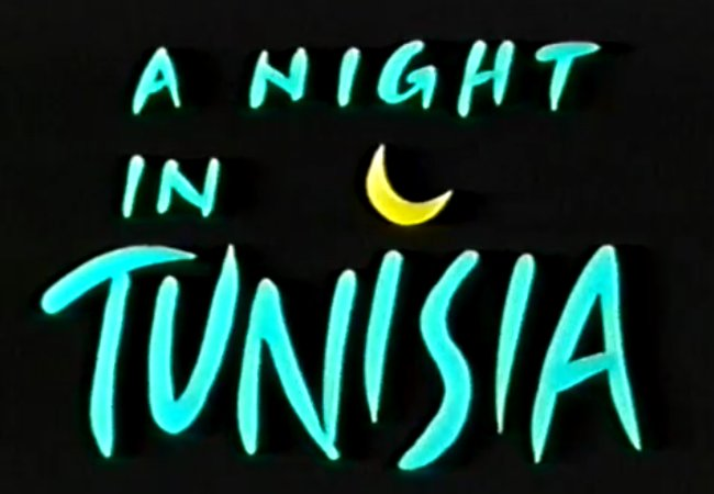 A night in Tunisia